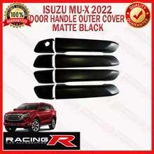 Isuzu MU-X MUX ( MU-X ) 2021 ( W/O SMART KEY ) Door Handle Outer Cover Matte Black Garnish ( doorhandle dhc ) ( Isuzu Car Accessories )