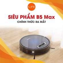 Ilife [Chính Hãng] B5 Max Robot Hút Bụi Lau Nhà